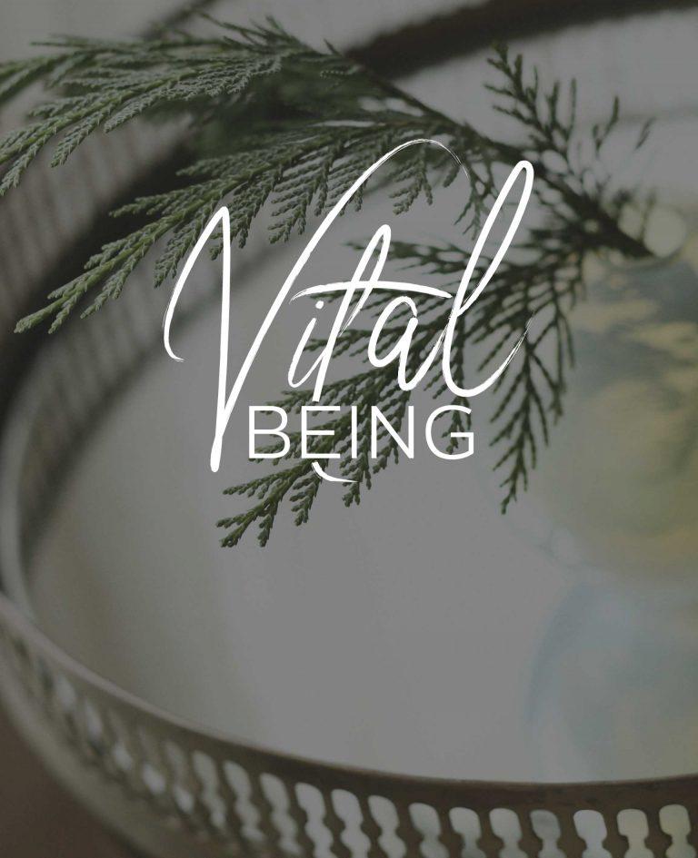 VITAL BEING